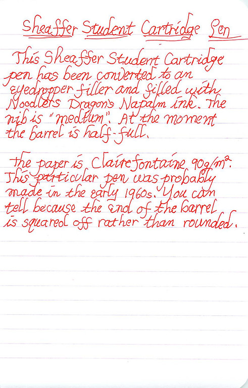 Writing sample using a Sheaffer Student Cartridge pen filled with Noodlers Dragons Napalm ink